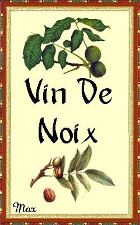 vin de noix maison le bon coin recettes etiquettes pour vins gratuites 224 imprimer