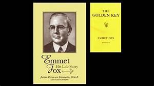 The Golden Key By Emmet Fox   Excerpts