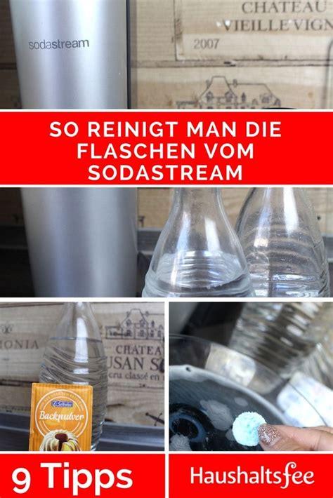 Sodastream Flaschen Reinigen Beste Tipps Backpulver