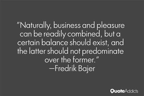 business  pleasure quotes quotesgram