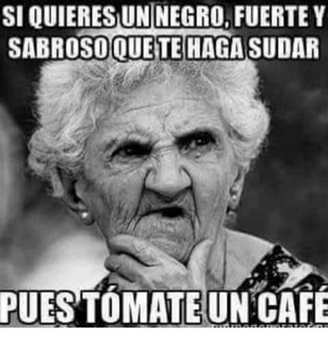 Cafe Memes - meme cafe 28 images meme caf 233 memes en internet crear meme com un cafe de megusta y