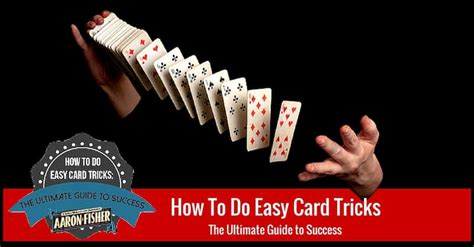 How To Do Easy Card Tricks  Ultimate Guide By Aaron Fisher