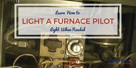 how to turn on pilot light how to turn on furnace manually