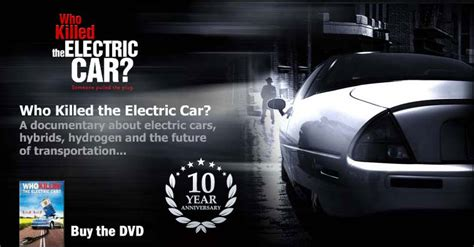 Who Killed The Electric Car by Who Killed The Electric Car