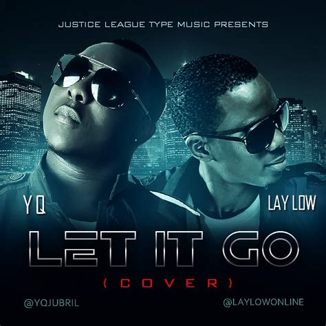Yq X Laylow  Let It Go [cover] Tooxclusive