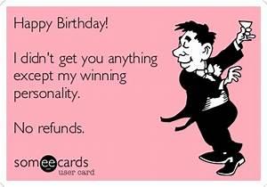 Happy Birthday! No Refunds. • Review Dad