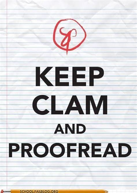 Keep Calm And Proofread  Katastrophic Thoughts