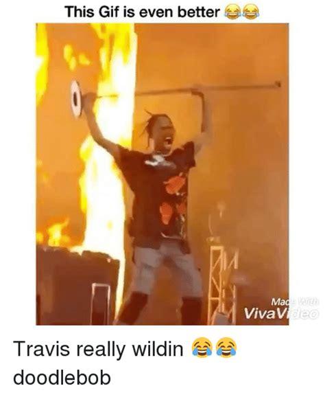 Travis Scott Memes - 25 best memes about doodlebob doodlebob memes