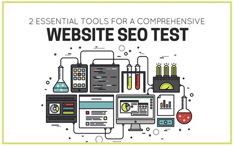 seo test 2 essential tools for a comprehensive website seo test