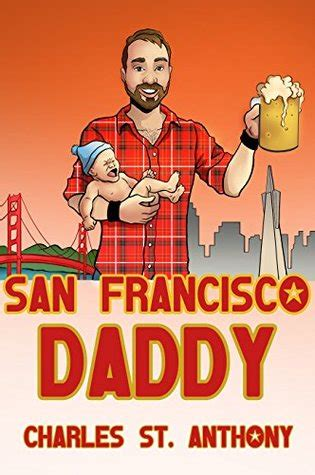 san francisco daddy  gay mans chronicle   adventures  life  love  charles st