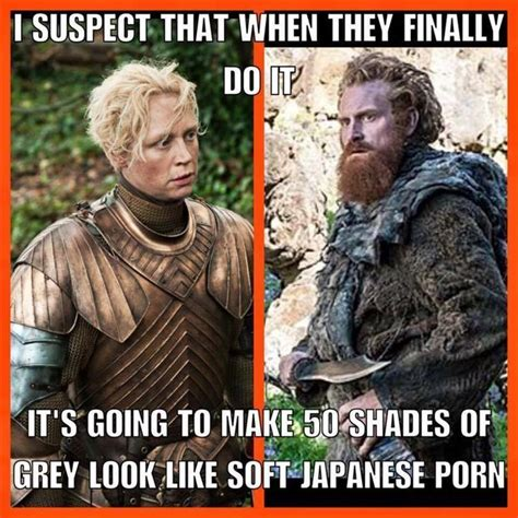 Game Of Thrones Memes - brienne and tormund