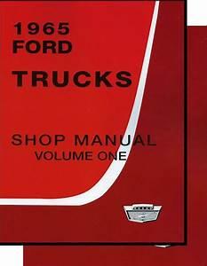 1965 Ford Truck Shop Manual  3 Vol Set