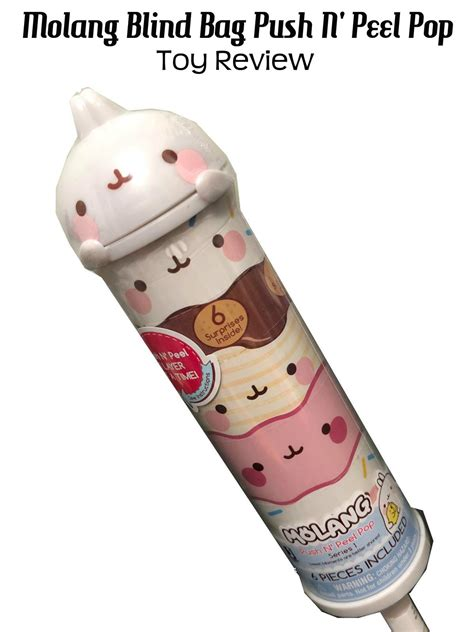 review molang blind bag push  peel pop toy