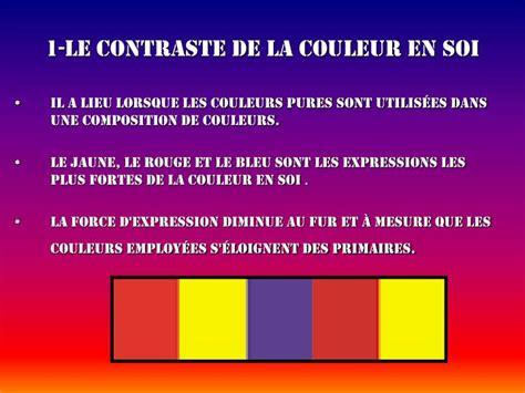couleur en soi ppt les 7 contrastes de la couleurs powerpoint