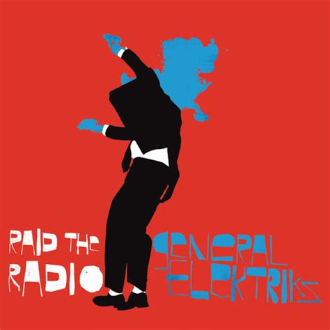 deezer bureau general elektriks raid the radio remixes single