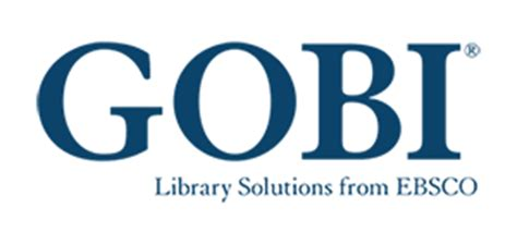 GOBI® Library Solutions from EBSCO - EBSCO Industries