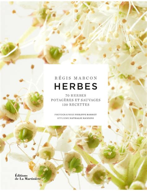 les herbes potag 232 res et sauvages dans la cuisine des grands chefs