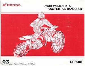 2003 Honda Cr250r Motorcycle Owners Manual Competition Handbook