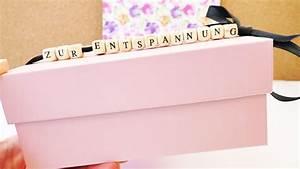 Geschenkideen Für Die Beste Freundin : diy geschenkidee eine box mit sch nen und verr ckten dingen zur entspannung beste freundin ~ Orissabook.com Haus und Dekorationen
