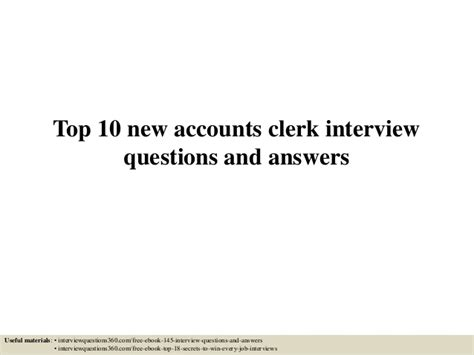 Accounts Clerk Questions And Answers by Top 10 New Accounts Clerk Questions And Answers