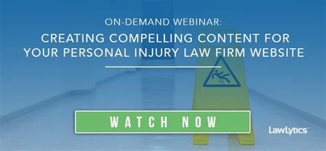 Creating Compelling Content For Your Personal Injury Law