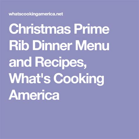 Prime rib, also known as standing rib roast, is a choice cut of beef. Best Christmas Prime Rib Dinner - Menu and Recipes | Prime ...