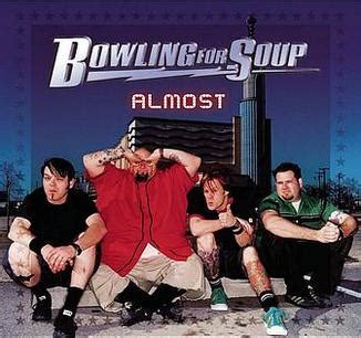 Almost (bowling For Soup Song) Wikipedia