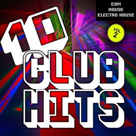 [dance] 10 Club Hits Dj Selection Vol 2 (edm House