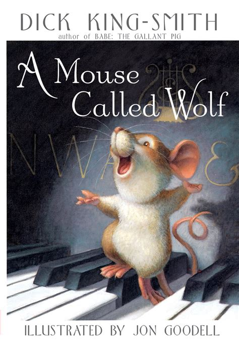 A Mouse Called Wolf By Dick Kingsmith Scholastic