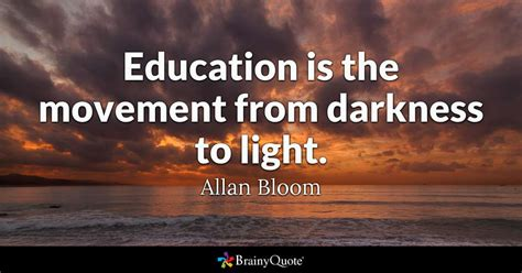 allan bloom education   movement  darkness