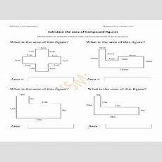 Calculate The Area Of Compound Figures Worksheet For 6th  8th Grade  Lesson Planet