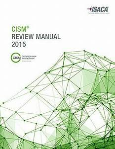 Cism Review Manual 2015 By Isaca