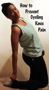 How To Prevent Cycling Knee And Hip Pain