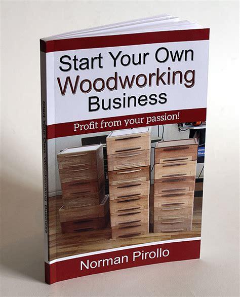 start   woodworking business book pirollo