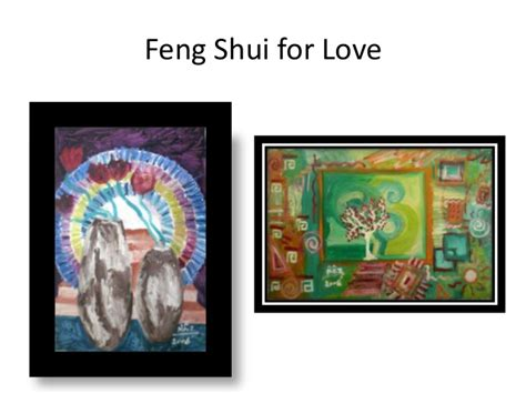 True Love With Feng Shui A Collection Of My Artworks To