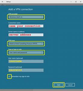 Set Up A Vpn For Windows 10 With Pptp  Manual Setup