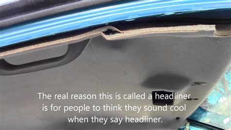 How To Fix Car Ceiling Upholstery by How To Remove Car Roof Cover Fabric Headliner Upholstery