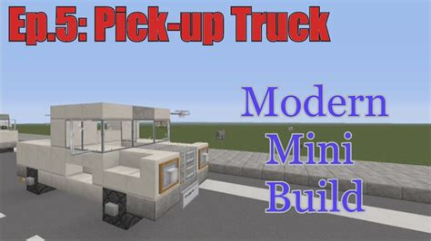 minecraft pickup truck minecraft xbox 360 modern mini build episode 5 pick up
