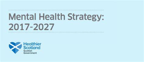 scotlands mental health strategy    decade