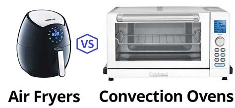 fryer oven air convection vs better than difference cooking tips ovens stove kitchen there