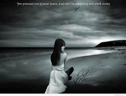 Sad Alone Wallpapers Quotes Leave Am Quote