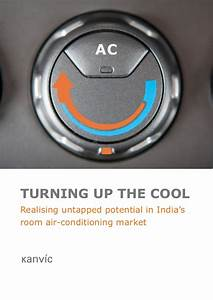 TURNING UP THE COOL Realising untapped potential in India ...