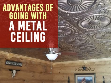Some Advantages Of Metal Ceilings