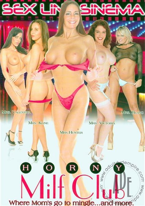 Horny Milf Club Sex Line Sinema Unlimited Streaming At