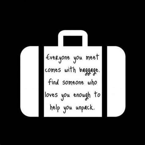 relationship baggage quotes quotesgram