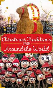 Christmas Around The World : 11 christmas traditions from around the world we should all adopt immediately ~ Buech-reservation.com Haus und Dekorationen