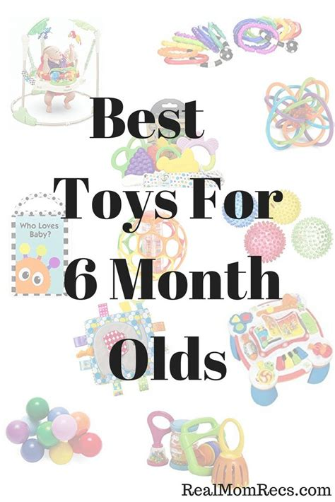 best toys for 6 month 25 best ideas about 6 month olds on pinterest 6 month old baby 6 month milestones and 6