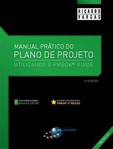 Manual Pr U00e1tico Do Plano De Projeto  U2013 6 U00aa Edi U00e7 U00e3o By Ricardo