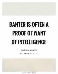 Banter is often... Funny Banter Quotes