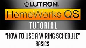 Lutron Homeworks Qs Tutorial      How To Use A Wiring
